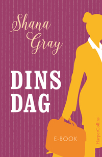 Dinsdag-Shana Gray-eBook