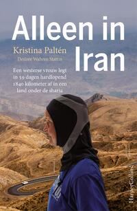 Alleen in Iran-Desirée Wahren Stattin, Kristina Paltén-eBook
