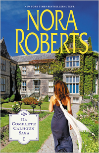 De complete Calhoun Saga 1-Nora Roberts-eBook