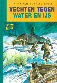 Vechten tegen water en ijs-Hanny van de Steeg-Stolk-eBook