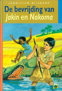 De bevrijding van Jakin en Nakoma-Janwillem Blijdorp-eBook