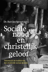 Sociale nood en christelijk geloof-Bart Jan Spruyt-eBook