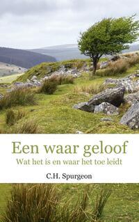 Een waar geloof-C.H. Spurgeon-eBook