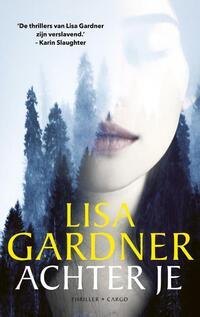 Achter je-Lisa Gardner