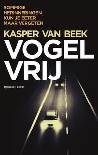 Vogelvrij-Kasper van Beek-eBook