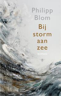 Bij storm aan zee-Philipp Blom