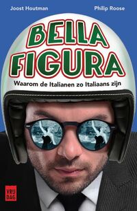 Bella figura-Joost Houtman, Roose Philip