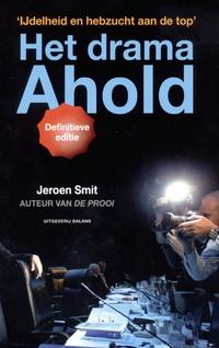 Het drama Ahold-Jeroen Smit