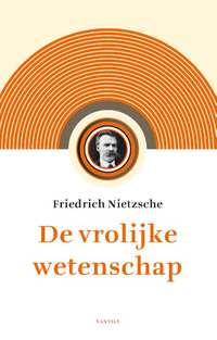 De vrolijke wetenschap-Friedrich Nietzsche