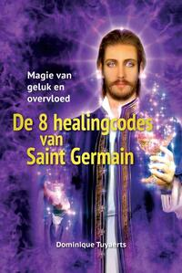 De 8 healingcodes van Saint Germain-Dominique Tuyaerts