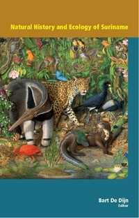 Natural History and Ecology of Suriname-