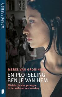 En plotseling ben je van hem-Merel van Groningen-eBook