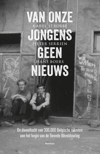 Van onze jongens geen nieuws-Hans Boers, Karel Strobbe, Pieter Serrien-eBook