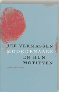Moordenaars en hun motieven-Jef Vermassen-eBook