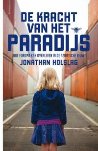 De kracht van het paradijs-Jonathan Holslag-eBook