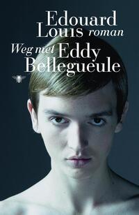 Weg met Eddy Bellegueule-Édouard Louis-eBook