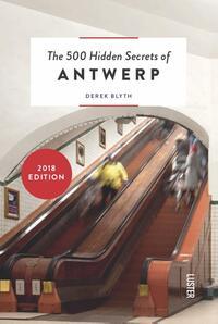 The 500 hidden secrets of Antwerp-Derek Blyth