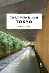 The 500 Hidden Secrets of Tokyo-Yukiko Tajima