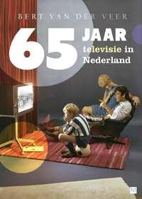 65 jaar televisie in Nederland-Bert van der Veer