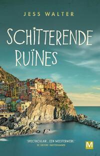 Schitterende ruïnes-Jess Walter