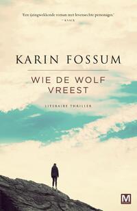 Wie de wolf vreest-Karin Fossum