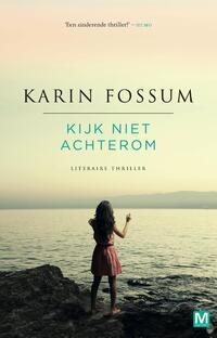 Kijk niet achterom-Karin Fossum-eBook