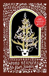 Het groot kerstverhalenboek-Ellen Deckwitz, Ernest van der Kwast, Tommy Wieringa, Youp van 't Hek-eBook