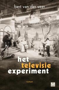 Het televisie experiment-Bert van der Veer-eBook