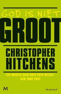 God is niet groot-Christopher Hitchens-eBook