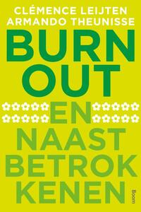 Burn-out en naastbetrokkenen-Armando Theunisse, Clemence Leijten