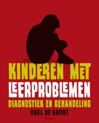 Kinderen met leerproblemen-Roel de Groot