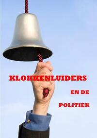 Klokkenluiders en de politiek-Binjamin Heyl