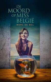 De moord op Miss Belgie-Marc de Bel-eBook
