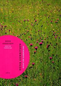 Essay on gardening-Henk Gerritsen, Piet Oudolf