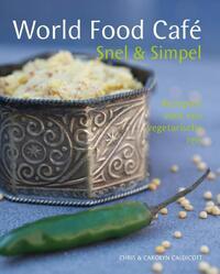 World Food Cafe - Snel & Simpel-Carolyn Caldicott, Chris Caldicott
