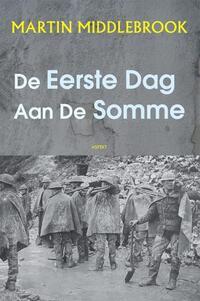 De eerste dag aan de Somme-Martin Middlebrook