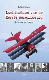 Luchthelden van de Eerste Wereldoorlog-Peter Steeman