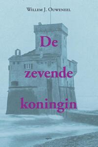 De zevende koningin-Willem J. Ouweneel