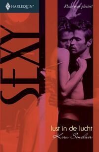 Lust in de lucht  - Een uitgave van de erotisch romantische reeks Harlequin Sexy-Kira Sinclair-eBook