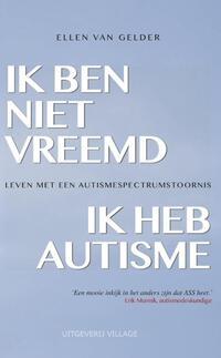 Ik ben niet vreemd, ik heb autisme-Ellen van Gelder-eBook