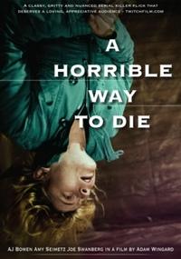 Horrible Way To Die-DVD