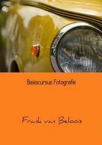 Basiscursus fotografie-Frank van Beloois