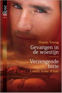 Black Rose 27 : Gevangen in de woestijn ; Verzengende hitte (2-in-1)-Donna Young, Loreth Anne White-eBook