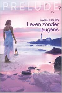 Prelude 35 : Leven zonder leugens-Karina Bliss-eBook