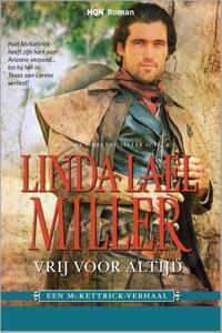 HQN Roman 44 : Vrij voor altijd-Linda Lael Miller-eBook