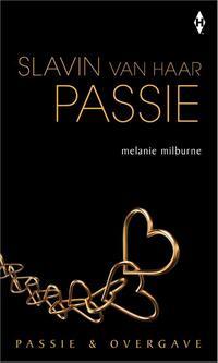 Slavin van haar passie-Melanie Milburne-eBook