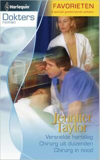 Versnelde hartslag ; Chirurg uit duizenden ; Chirurg in nood-Jennifer Taylor-eBook