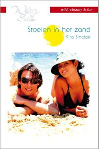Stoeien in het zand - Een uitgave van Harlequin White Silk - sexy chicklit - Deel 1 van Tropisch eiland-Kira Sinclair-eBook