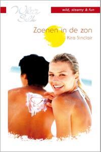 Zoenen in de zon - Een uitgave van Harlequin White Silk - sexy chicklit - Deel 2 van Tropisch eiland-Kira Sinclair-eBook