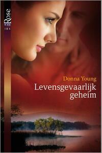 Black Rose 33A : Levensgevaarlijk geheim-Donna Young-eBook